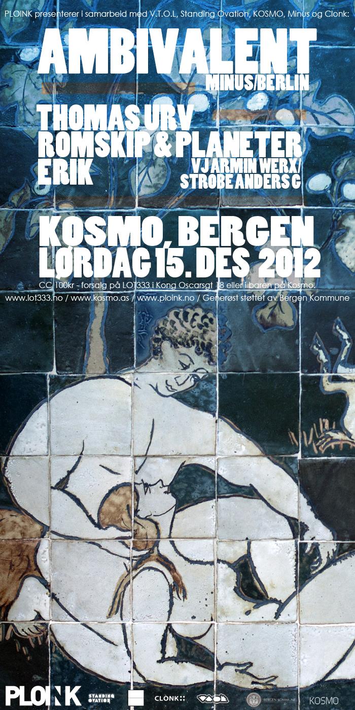 Ambivalent<br />15.12.12, Bergen